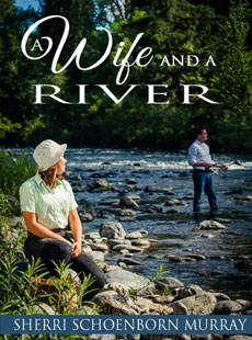 A Wife and a River - Amazon Link